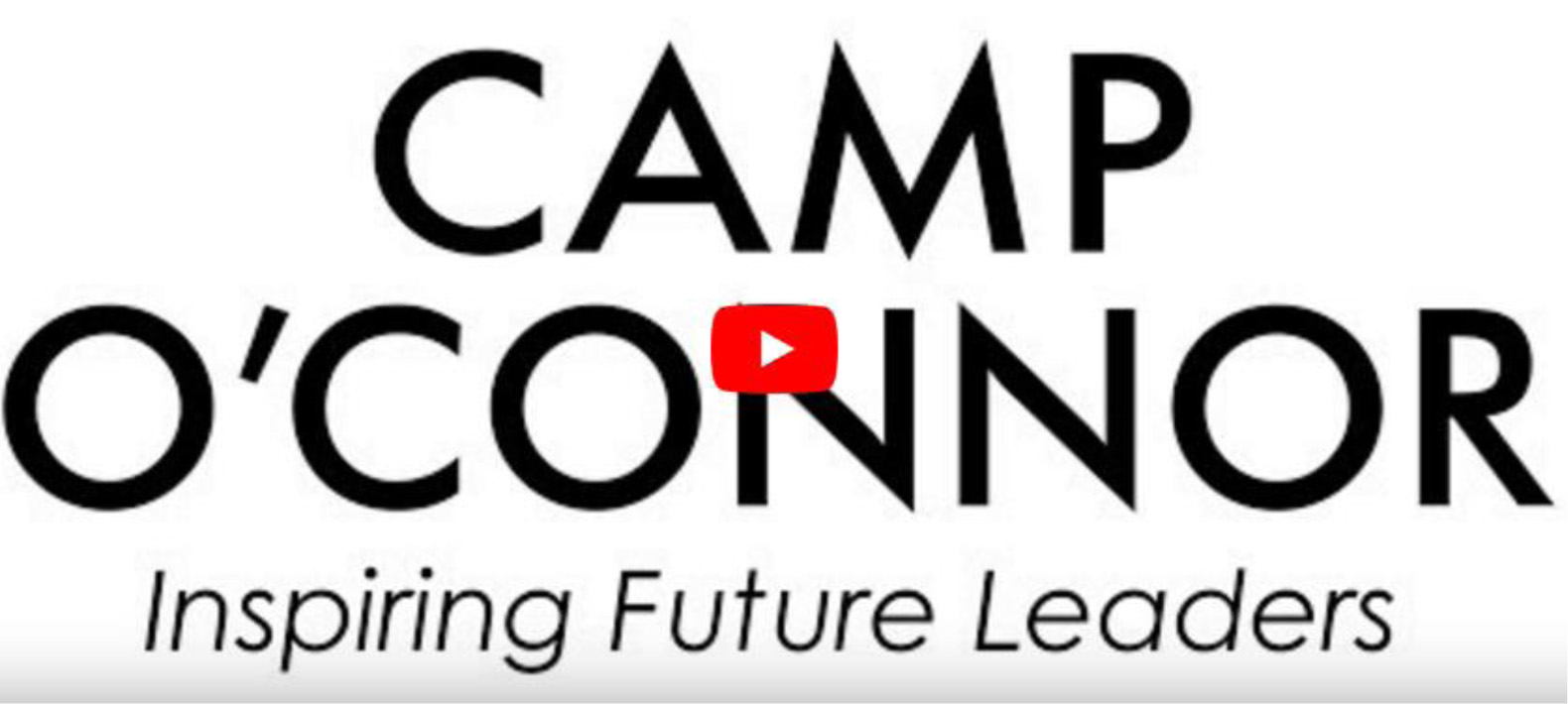 WATCH CAMP O'CONNOR BRIEF HIGHLIGHTS VIDEO